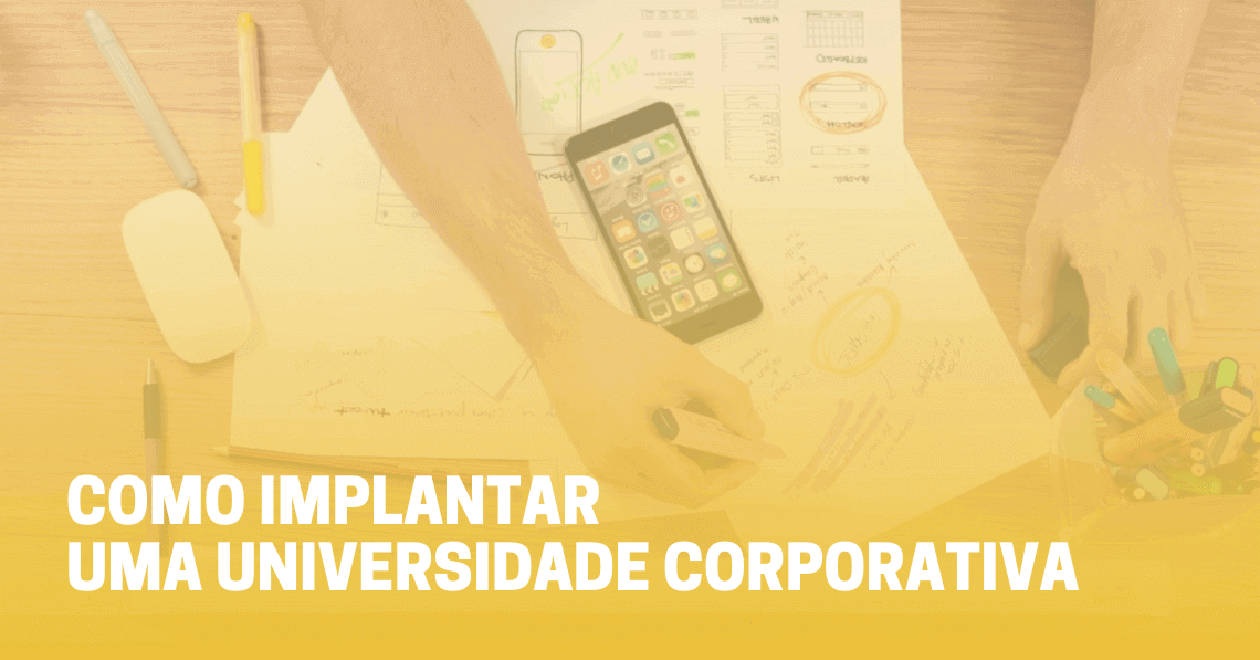 Como implantar uma universidade corporativa