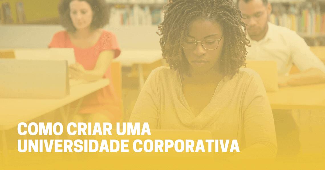 Como criar uma universidade corporativa