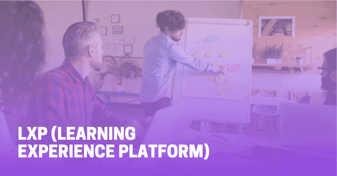 LXP Learning Experience Platform